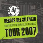 Tour 2007 Heroes Del Silencio