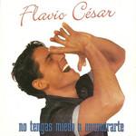 No Tengas Miedo A Enamorarte Flavio Cesar