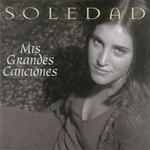 Mis Grandes Canciones Soledad