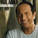 Classic Songs / My Way Paul Anka