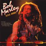 Soul Rebel Bob Marley & The Wailers