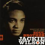 Best Of The Original Soul Brother Jackie Wilson