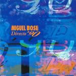 Directo '90 Miguel Bose