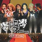 Tour Celestial 2007 (Hecho En España) Rbd