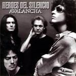 Avalancha Heroes Del Silencio