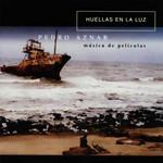 Huellas En La Luz: Musica De Peliculas Pedro Aznar