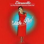 Eternelle: Les Plus Grandes Chansons D'edith Piaf Edith Piaf