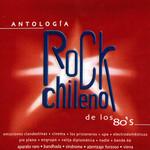 Antologia Del Rock Chileno De Los 80's