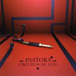 Circuitos De Lujo Pastora