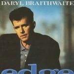 Edge Daryl Braithwaite