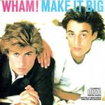 Make It Big Wham!