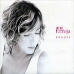 Fragil Ana Torroja