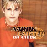 Oh Aaron Aaron Carter