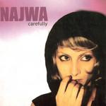 Carefully (Edicion Especial) Najwa
