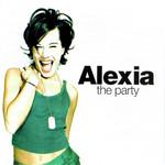 The Party Alexia