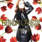Live Your Life Be Free Belinda Carlisle