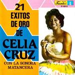 21 Exitos De Oro De Celia Cruz Celia Cruz