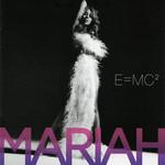 E=mc2 Mariah Carey