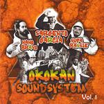 Okokan Soundsystem Volumen 1 Nano Bravo, Sargento Garcia, Supa Bassie