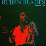 Doble Filo Ruben Blades
