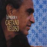 Lo Mejor De Caetano Veloso Caetano Veloso