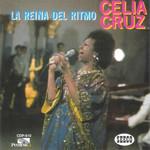 La Reina Del Ritmo Celia Cruz