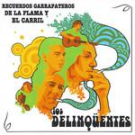 Recuerdos Garrapateros De La Flama Y El Carril Los Delinqüentes