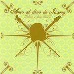 Amo Al Divo De Juarez (Tributo A Juan Gabriel)