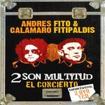 2 Son Multitud Andres Calamaro, Fito & Fitipaldis