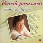 Convite Para Ouvir Manolo Otero