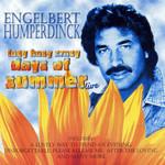 Lazy Hazy Crazy Days Of Summer Live Engelbert Humperdinck
