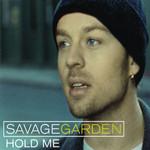 Hold Me (Cd Single) Savage Garden