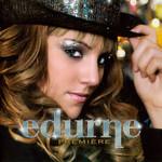 Premiere Edurne