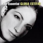 The Essential Gloria Estefan Gloria Estefan