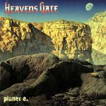 Planet E. Heavens Gate