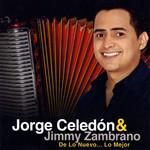 De Lo Nuevo... Lo Mejor Jorge Celedon & Jimmy Zambrano