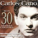 Mis 30 Grandes Canciones Carlos Cano