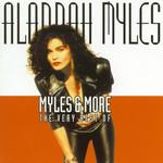 Myles & More: The Very Best Of Alannah Myles Alannah Myles