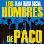 Bso Los Hombres De Paco
