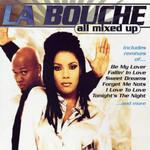 All Mixed Up La Bouche