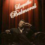 Balmoral Loquillo