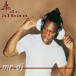 Mr. Dj (Cd Single) Dr. Alban