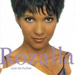 Look No Further Rozalla