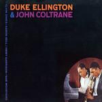 Duke Ellington & John Coltrane Duke Ellington & John Coltrane