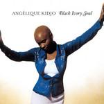 Black Ivory Soul Angelique Kidjo