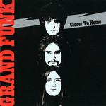 Closer To Home Grand Funk Railroad