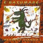 E Batumare Herbert Vianna