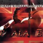 E Ala E Israel Kamakawiwo'ole
