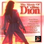 The Music Of Celine Dion Celine Dion