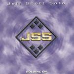 Holding On Jeff Scott Soto